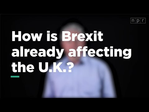 How is Brexit Already Affecting the U.K.? | Let