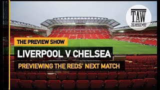 Baixar Liverpool v Chelsea | The Preview Show
