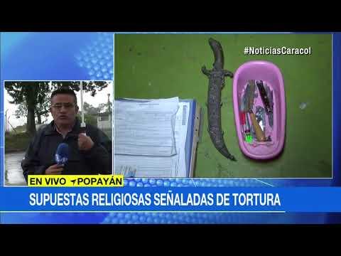 Monjas señaladas de torturar menores en Popayán no pertenecen a ninguna comunidad | Noticias Caracol