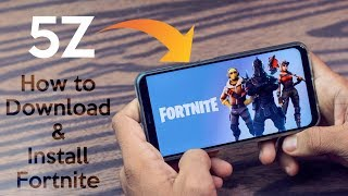 How to Download and Install Fortnite in Android ft. Asus Zenfone 5Z