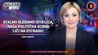INTERVJU: Hana Adrović - Stalno gledamo ista lica, politička scena liči na estradu! (17.5.2019)