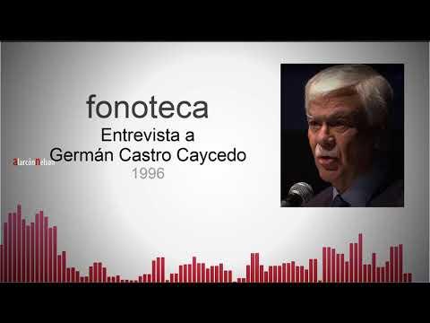 Fonoteca   Breve lección de periodismo con Germán Castro Caycedo