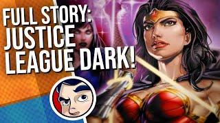 Justice League Dark (2018) - Full Story | Comicstorian