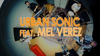 Can't feel my face - 360° 4K Session - Urban Sonic feat Mel Verez