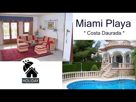 Homes In Spain Costa Daurada Miami Playa Imsa Villa Dorada