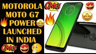 Moto G7 Power with 5,000mAh battery launched in India Price, specifications Budget phone