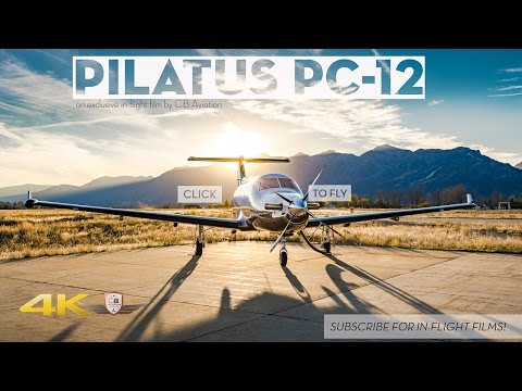 Pilatus PC-12 The Ultimate Single Engine Flight Tour!