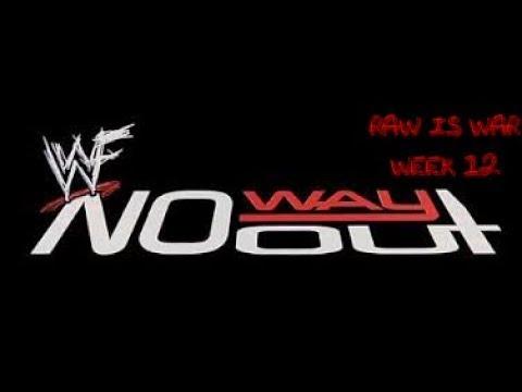 Wwe 2k19 No Way Out Week 12 Raw Is War Ppv Attitude Universe