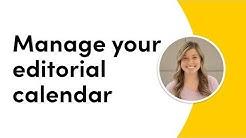Manage your editorial calendar
