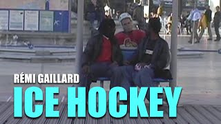 Ice Hockey (Rémi GAILLARD)