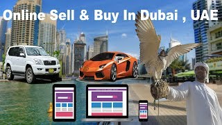 How to Buy & Sell Anything Online  in Dubai, UAE | Buying & Selling Useful Products