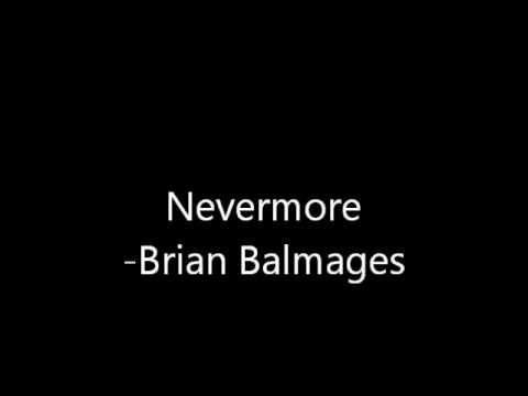 Nevermore Brian Balmages