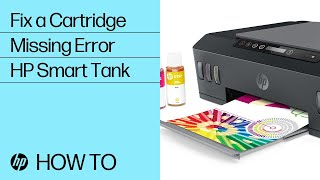 How to Fix Cartridges Missing Error on HP Smart Tank 500 and 600 Printer Series | HP Smart Tank | HP