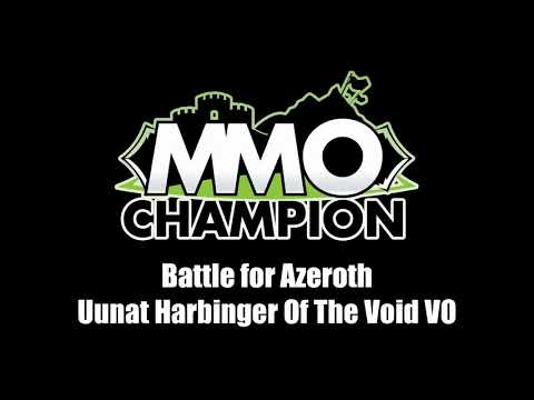 Patch 8.1.5 - Uunat Harbinger of the Void VO