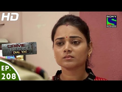 Crime Patrol Dial 100 - क्राइम पेट्रोल - Khudgarz -Episode 208 - 21st July, 2016