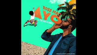 AYO - RO$$ MAC ft. The Boy Illinois [Official Audio] Mp3