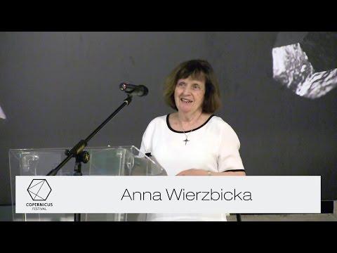 Wszechświat przemyśliwany na nowo, Anna Wierzbicka (Copernicus Center Lecture 2015)
