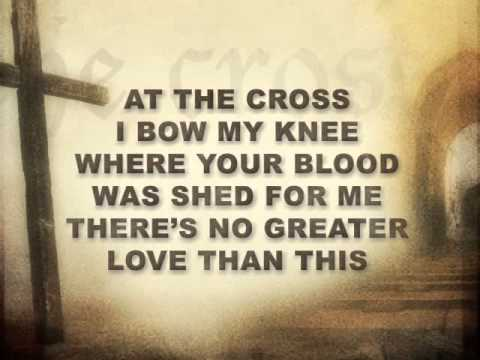 At The Cross (Hillsong with Lyrics)