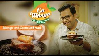 Mango and Coconut Bread #GoMango