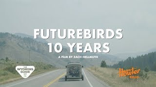 FUTUREBIRDS: 10 Years on the Road YouTube Videos