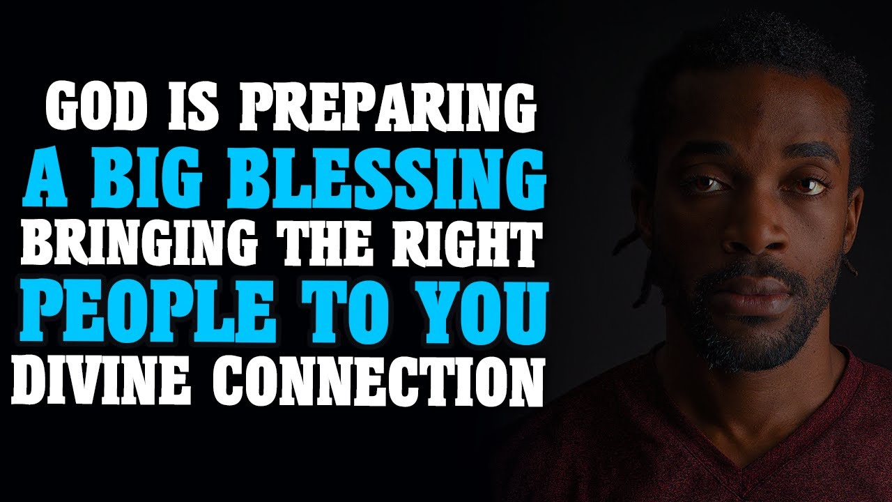 GOD'S  MAJOR BLESSING IS COMING INTO YOUR LIFE - Inspirational Christian Motivation