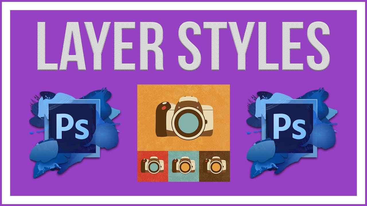 Everything You Need To Know About Photoshop Layer Styles --- Photoshop Tutorial