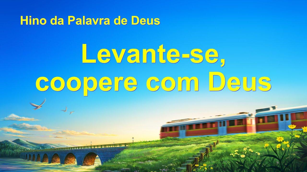 """Música gospel em português """"Levante-se, coopere com Deus"""""""