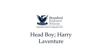 Head Boy at Stamford School; Harry Laventure
