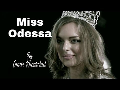 Miss Odessa .By Omar Khourchid