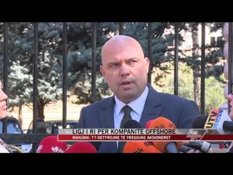 Ligj i ri për kompanitë offshore - News, Lajme - Vizion Plus