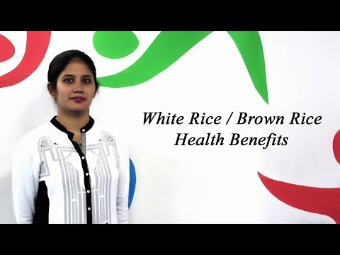 Health Benefits of White/Brown Rice (Hindi)