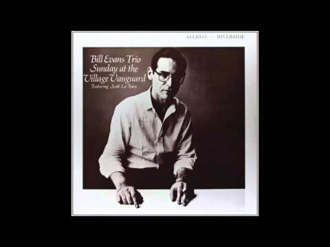 Bill Evans - Sunday at the Village Vanguard (1961 Album)