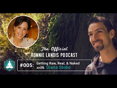 005: GETTING RAW, REAL, & NAKED WITH DIANA STOBO