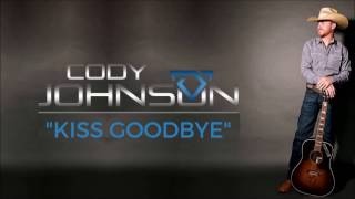 Download lagu Cody Johnson Kiss Goodbye Lyrics