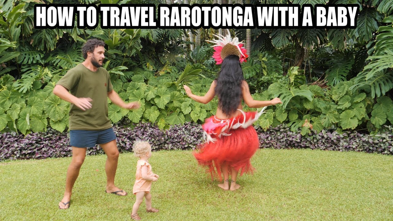 HOW TO TRAVEL RAROTONGA WITH A BABY