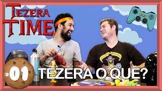 O que é TEZERA? TecMundo Games? - TEZERA TIME #1
