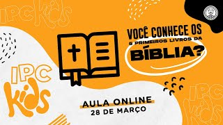 IPC Kids | 28 de março | Você conhece os 5 primeiros livros da Bíblia?