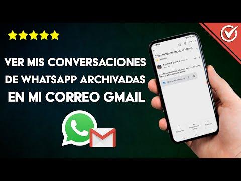 Cómo ver mis Conversaciones de WhatsApp Archivadas en mi Correo de Gmail