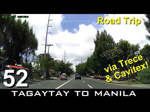 Road Trip #52 - Tagaytay to Manila (via Trece Martires and Cavitex)