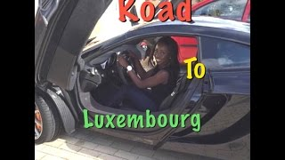 Our Luxembourg Road trip : Car Race / City Tour  + Shopping