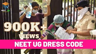 NEET 2018 DRESS CODE | NEW RULES | ALLOW & NOT ALLOW IN EXAM CENTRE | BY NEET UG | NEETUG