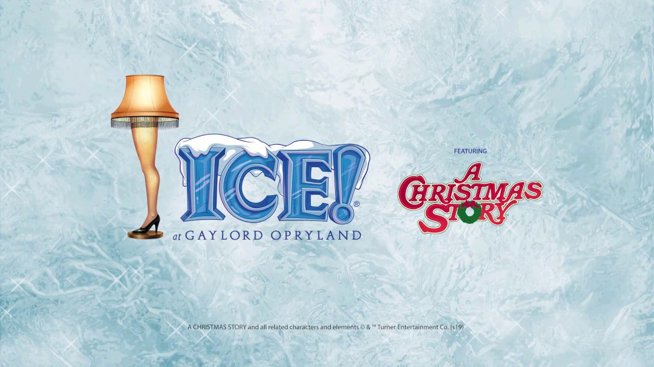Opryland Christmas Ice 2020 ICE! at Gaylord Opryland Featuring A Christmas Story   YouTube