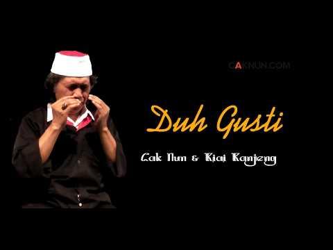 Cak Nun & Kiai Kanjeng - Duh Gusti (Album Bang Bang Wetan 2013)