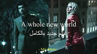 ZAYN, Zhavia Ward - A Whole New World Lyrics مترجمة