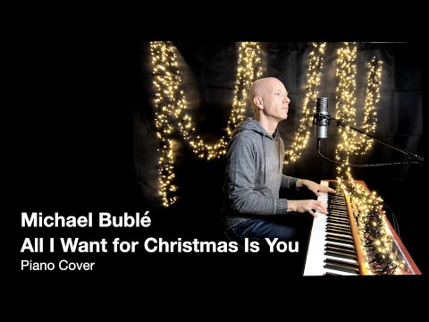 Download Michael Bublé - All I Want for Christmas Is You | Piano Cover by Pierre