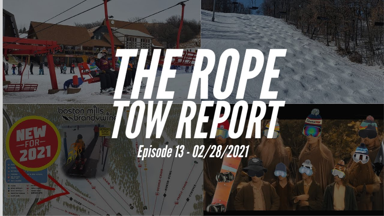 The Rope Tow Report - E13 - 2/28/2021