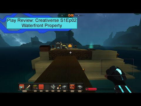 Creativerse S1Ep02- Waterfront Property