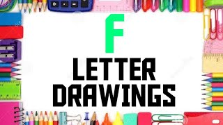 #alphabet #drawing #basic                            HOW TO DRAW ALPHABET F LETTER DRAWING FOR KIDS