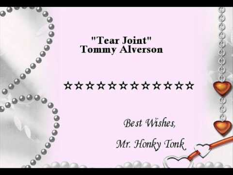 Tear Joint Tommy Alverson