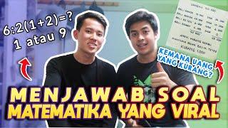BAHAS SOAL MATEMATIKA YANG VIRAL DI INTERNET! Ft. MAHASISWA MATH NTU